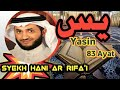 Hani ar Rifa'i - Yasin & Terjemahan