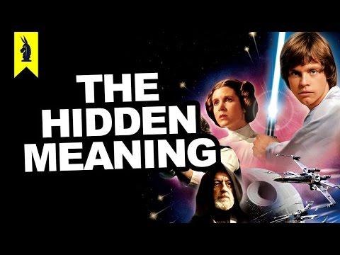 Hidden Meaning of Star Wars Ep.4: A New Hope – Earthling Cinema