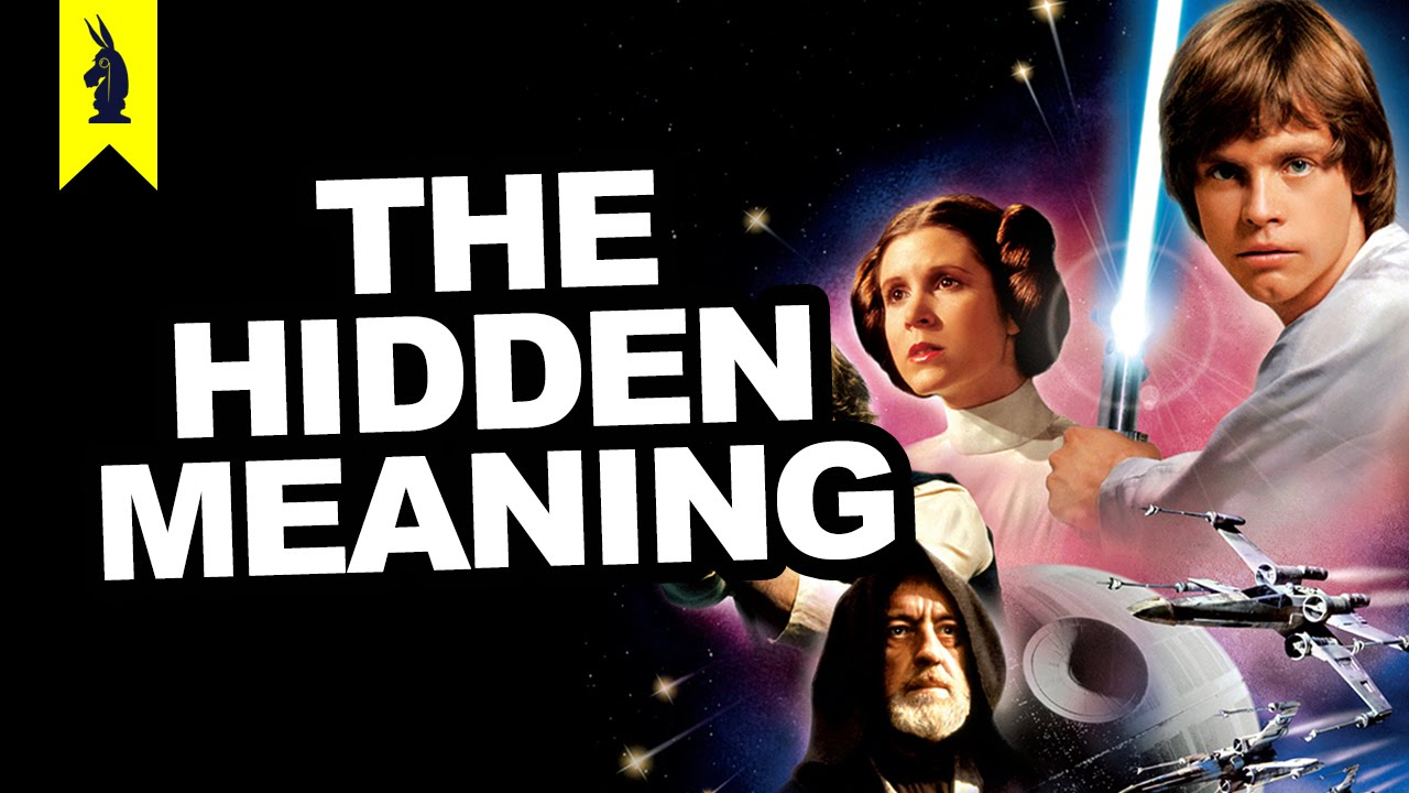 Hidden Meaning Of Star Wars Ep 4 A New Hope Earthling