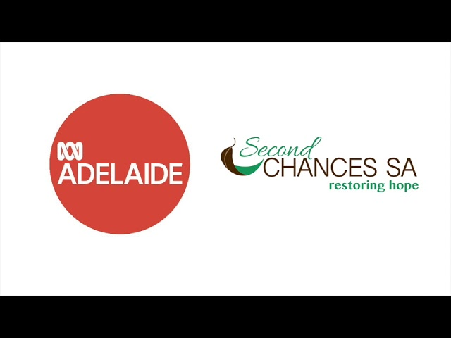 Second Chances SA on ABC891 Adelaide (29/11/2017)