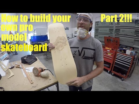 How to build your own Pro Model Skateboard Part 2!!!