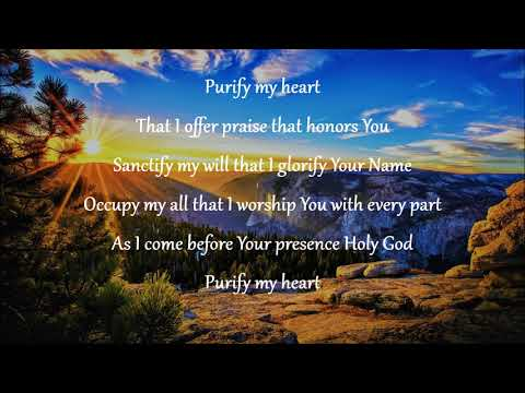Purify My Heart