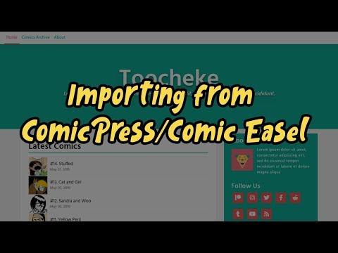 Webcomic WordPress Tutorial: Importing from ComicPress/Comic Easel to Toocheke thumbnail
