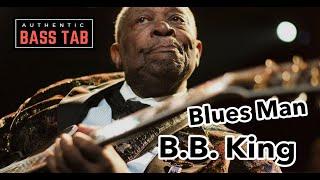 B.B. King - Blues Man 🎸 Authentic Bass Cover + TAB