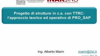 Bergamo, ottobre 2018 Progetto di strutture in c.a. con PRO_SAP