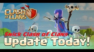 Clash Of Clans - Snick Update