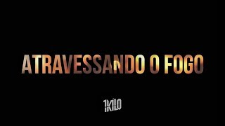 Baixar Atravessando o Fogo - MatheusMT, MZ, Pablo Martins, Diogo Loko, Spinardi (Prod. 1Kilo)