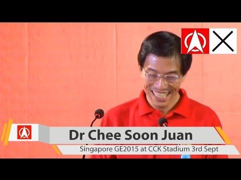 Dr Chee Soon Juan Epic Election Rally Speech (English) GE2015 at Choa Chu Kang Stadium on 3rd Sept