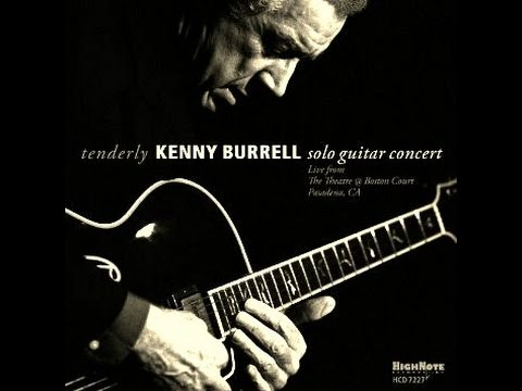 Kenny Burrell Solo - Tenderly