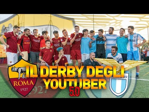 ROMA - LAZIO • Il Derby Degli Youtuber 5.0