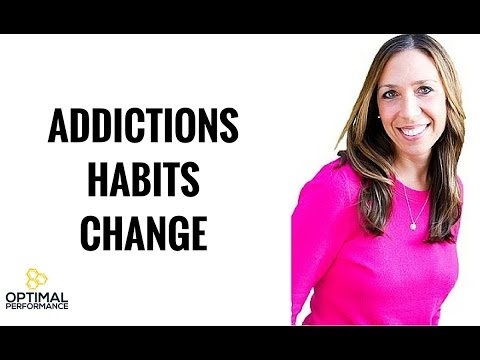 The Truth About Addictions, Habits and How To Make Change