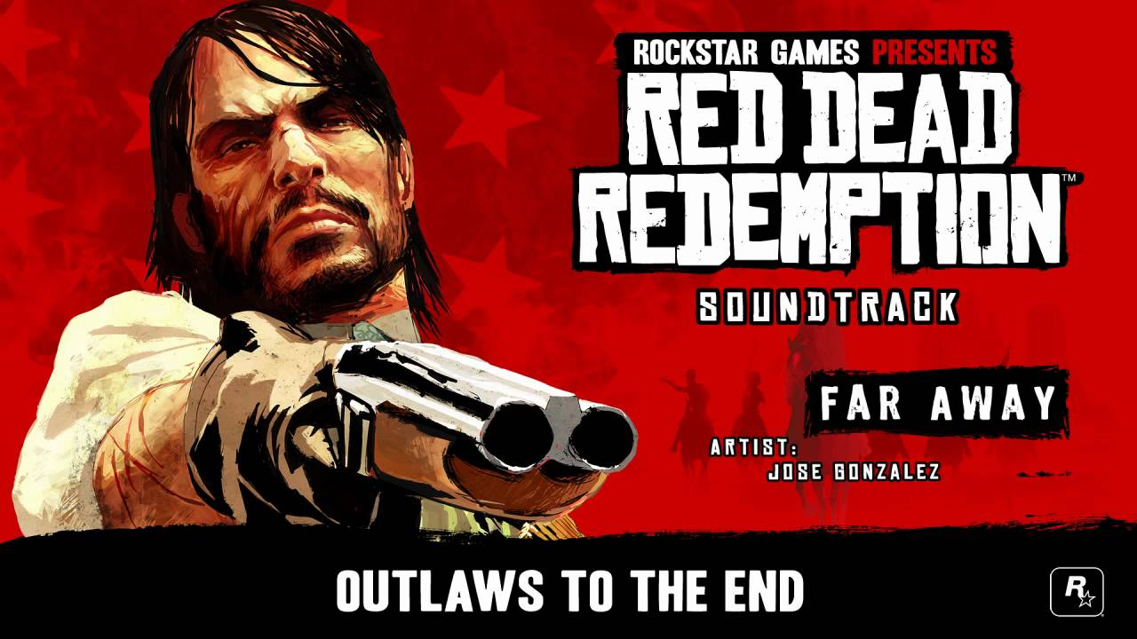 Far Away With Lyrics - Red Dead Redemption Soundtrack -2636