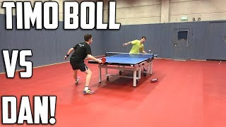 Timo Boll vs TableTennisDaily's Dan!