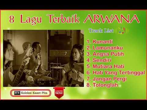 ARWANA - 8 Lagu Terbaik