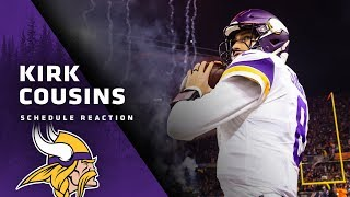 Kirk Cousins Shares His Thoughts On 2019 Minnesota Vikings Schedule