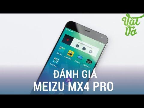 Vật Vờ| Đánh giá chi tiết Meizu MX4 Pro: giá 5 triệu, màn hình 2K