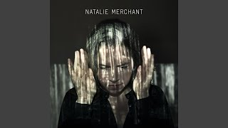 Watch Natalie Merchant Its Acoming video