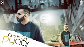 Choti Da Pyaar | Vikce Feat. Harnav Brar | LosPro