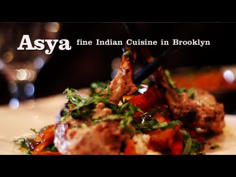 Indian Cuisine at Asya, Brooklyn Heights Fine Dining and Food, New York City