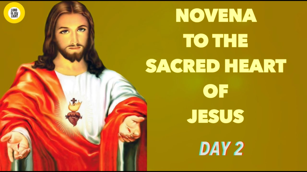 NOVENA TO THE SACRED HEART OF JESUS - (DAY 2) - YouTube