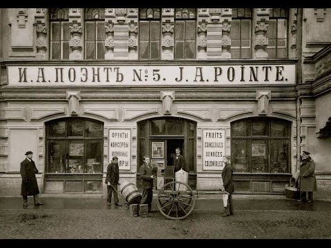 The Shops of St Petersburg : 1905 - 1913