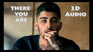 Zayn - There You Are ( 3D Audio ) ( Use Headphones )