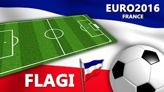 UEFA Euro 2016 - Nauka flag na Euro 2016 | CzyWieszJak