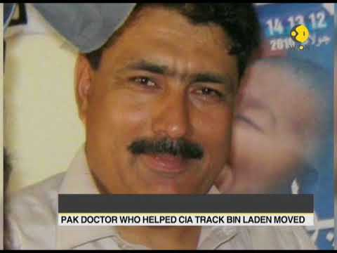 Pakistan doctor who helped CIA track Bin Laden moved by authorities to a safer location