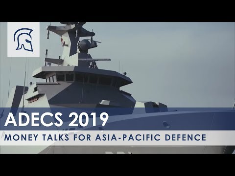 ADECS 2019: Money talks for Asia-Pacific defence industry