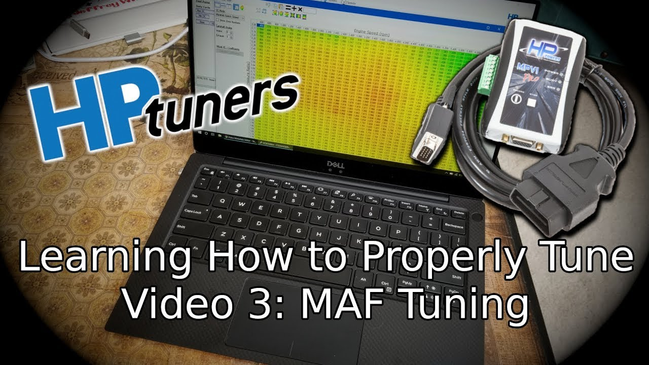 MAF Tuning and Scaling, Tuning Series Vol  3, HP Tuners