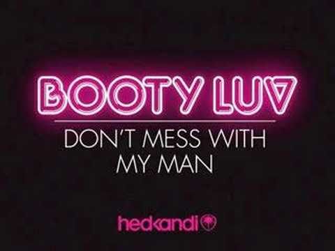 Booty Luv : Don't Mess With My Man : Preview