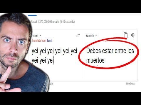 NO PONGAS 9 VECES ' YEI'  EN GOOGLE TRANSLATE O PASARÁS UN MAL RATO!!