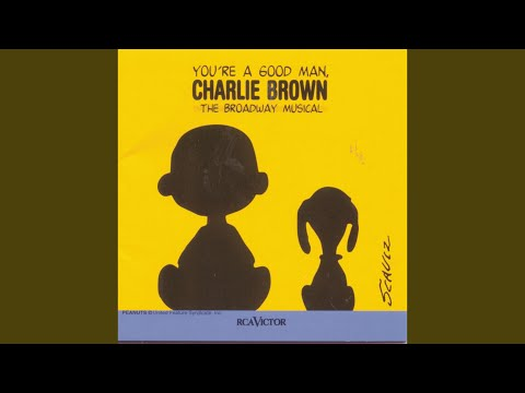 Opening / You're a Good Man, Charlie Brown