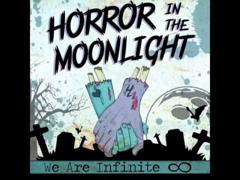 Horror In The Moonlight WE ARE INFINITE EP