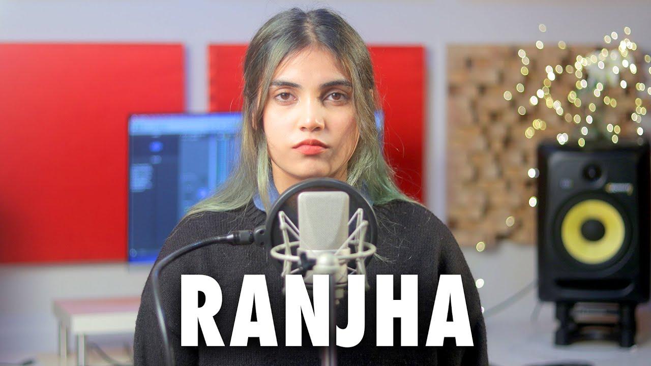 Ranjha | Cover By AiSh | Shershaah | Sidharth–Kiara | B Praak | Jasleen Royal | Romy | Anvita Dutt