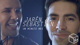 Jarén y Sebastián - Un minuto más @ La Caja