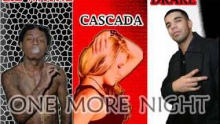 NEW 2012 Lil Wayne Ft CascadaDrake One More Night