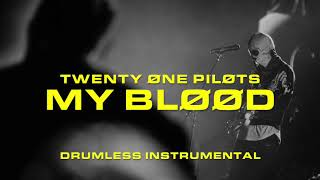 My Blood (Drumless Instrumental) | twenty one pilots Video