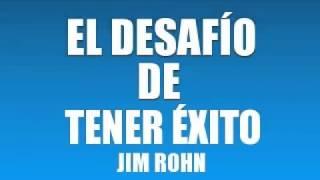 """""""EL DESAFIO DE TENER EXITO"""" - JIM ROHN AUDIOLIBRO"""