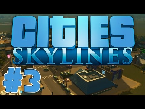 Cities Skylines: Ep 3: A New Village