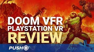 DOOM VFR PSVR Review: Worth Buying? | PlayStation VR | PS4 Pro Gameplay Footage