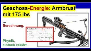 Geschossenergie der NXG JAG TWO Camo 175 lbs Recurve Armbrust berechnen. ACHTUNG: Gefährlich!
