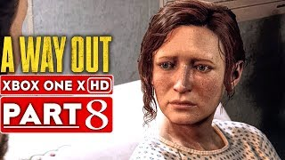 A WAY OUT Gameplay Walkthrough Part 8 [1080p HD Xbox One X] - No Commentary