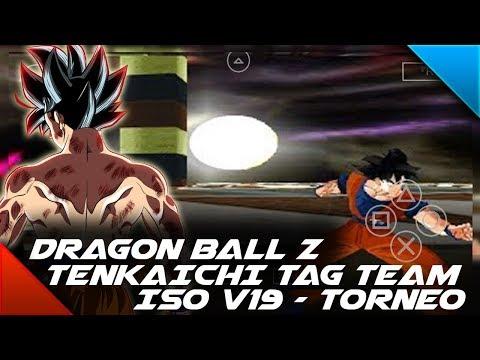 (DESCARGAR) DRAGON BALL Z TENKAICHI TAG TEAM - MODS ISO V19  - 100% TORNEO - DBS VIDEOS