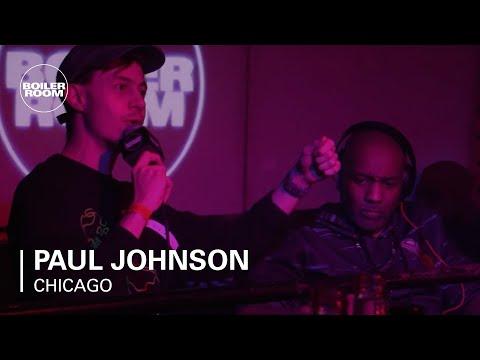 Paul Johnson Boiler Room Chicago DJ Set