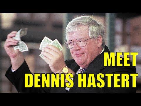 Meet Dennis Hastert