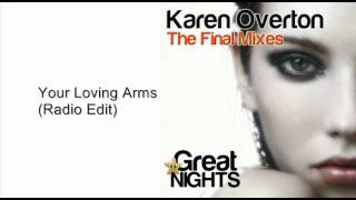 Karen Overton - Your Loving Arms (Radio Edit)