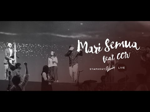 Mari Semua (Feat. CCW) - OFFICIAL MUSIC VIDEO