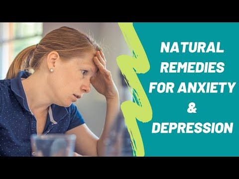 How to Treat Anxiety and Depression NATURALLY