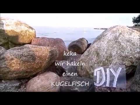 Diy By Kekaplauderei Wie Häkelt Man Einen Kugelfisch Maritime Deko